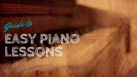 Guide To Easy Piano Lessons