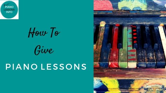How To Give Piano Lessons
