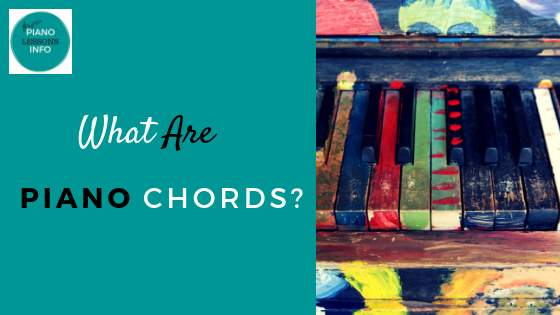 What Are Piano Chords?