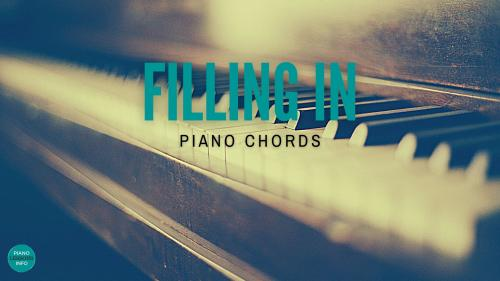 Filling In Piano Chords