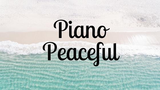 Piano Peaceful Relaxing Piano Music