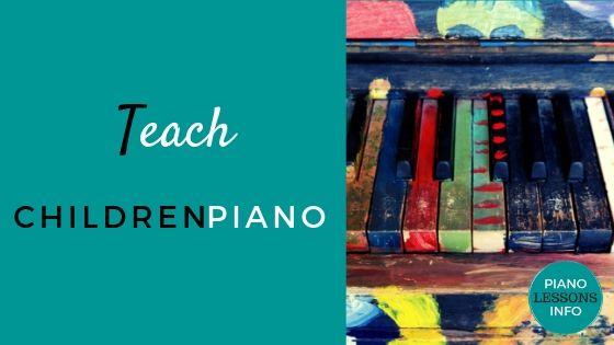 Teach Children Piano